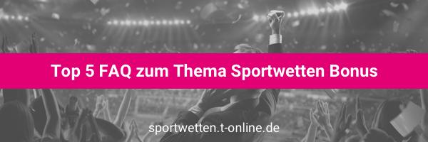 Sportwettenanbieter Bonus FAQ