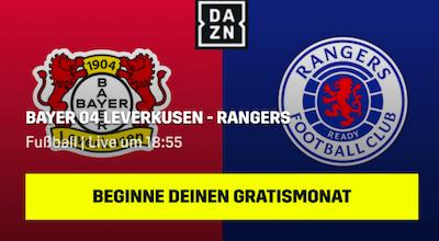 Leverkusen vs. Rangers am 6.8.2020 bei Dazn